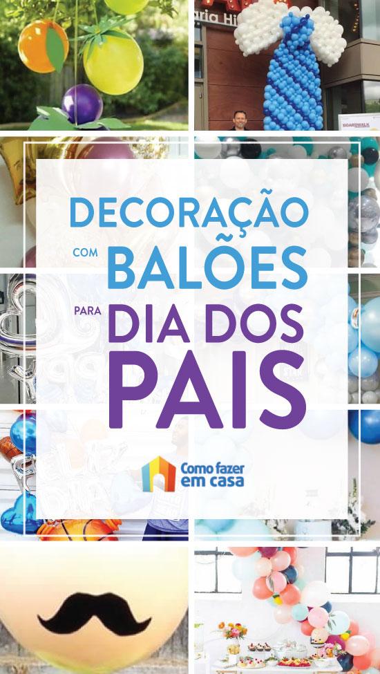 Decoração com balões para Dia dos Pais