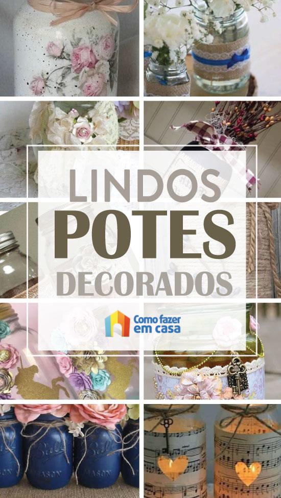 Ideias para decorar potes de vidro