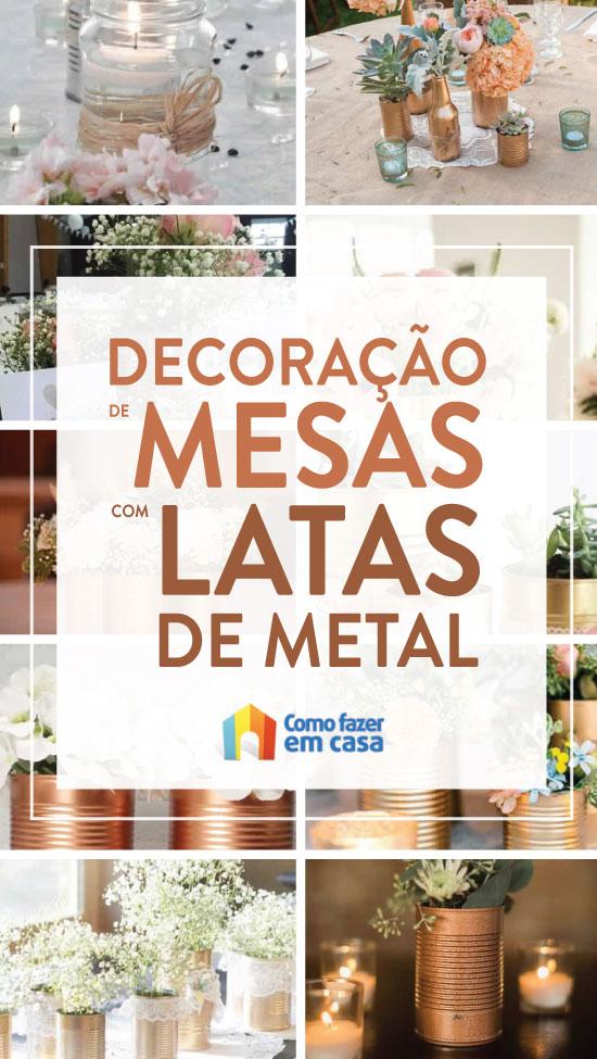 Decoração com latas de metal para mesa